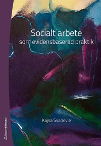 Socialt arbete som evidensbaserad praktik