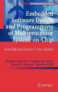 Embedded Software Design and Programming of Multiprocessor System-on-Chip