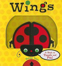 Wings: A Book to Touch and Feel