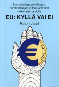 EU: Kyllä vai ei