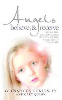 Angels Believe and Receive
