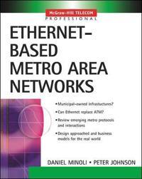 Ethernet-Based Metro Area Networks
