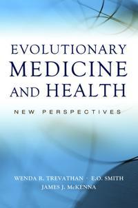 Evolutionary Medicine and Health