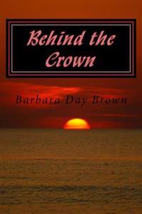 Behind the Crown