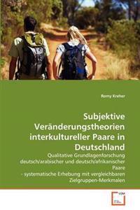 Subjektive Veranderungstheorien Interkultureller Paare in Deutschland