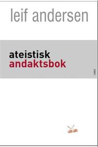 Ateistisk andaktsbok - Leif Andersen   Inprintwriters.org