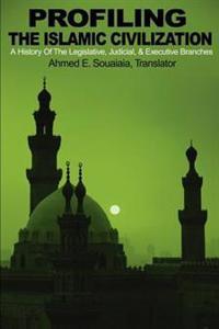 Profiling the Islamic Civilization