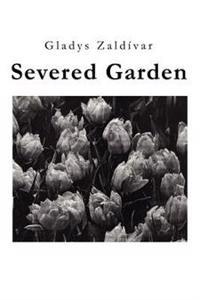 Severed Garden