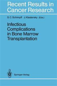 Infectious Complications in Bone Marrow Transplantation