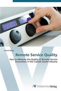 Remote Service Quality