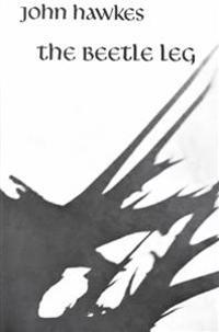 The Beetle Leg: Novel