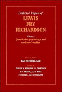 The Collected Papers of Lewis Fry Richardson: Volume 2