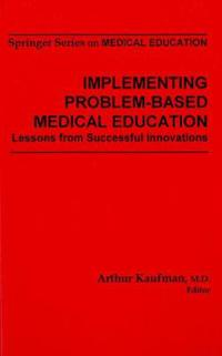 Implementing Problem-based Medical Education