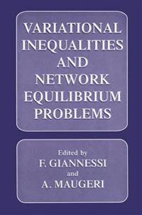 Variational Inequalities and Network Equilibrium Problems