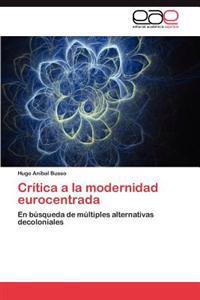 Critica a la Modernidad Eurocentrada