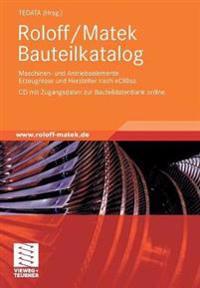 Roloff/Matek Bauteilkatalog: Maschinen- Und Antriebselemente Erzeugnisse Und Hersteller Nach Ecl@ss, CD Mit Zugangsdaten Zur Bauteildatenbank Onlin