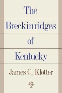 The Breckinridges of Kentucky