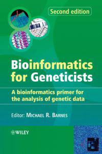 Bioinformatics for Geneticists: A Bioinformatics Primer for the Analysis of