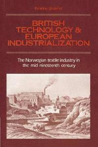 British Technology and European Industrialization