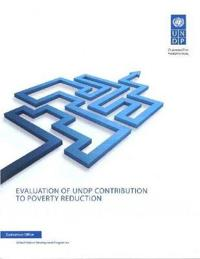 Evaluation of UNDP Contribution to Poverty Reduction