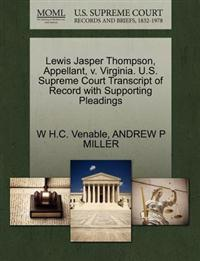Lewis Jasper Thompson, Appellant, V. Virginia. U.S. Supreme Court Transcript of Record with Supporting Pleadings