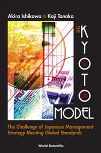 The Kyoto Model