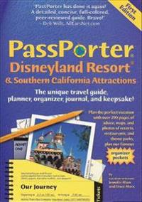 Passporter Disneyland Resort And Southern California Attractions