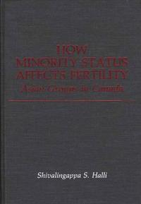 How Minority Status Affects Fertility