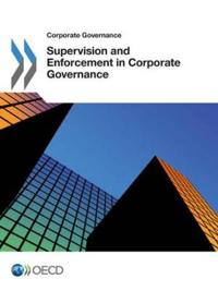 Supervision and Enforcement in Corporate Governance
