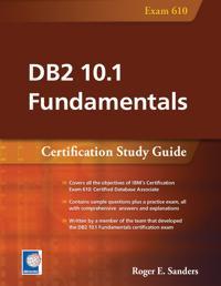 DB2 10.1 Fundamentals: Certification Study Guide
