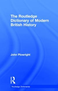 Routledge Dictionary of Modern British History