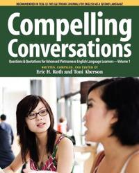 Compelling Conversations Questions and Quotations for Advanced Vietnamese English Language Learners