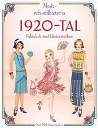 1920-tal - mode- och stilhistoria : faktabok med klistermärken