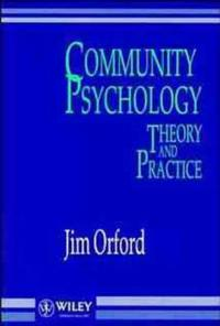Community Psychology: Theory and Practice