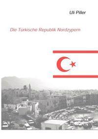 Die T Rkische Republik Nordzypern. Ein Politisch-Kulturelles Lesebuch