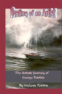 Destiny of an Artist: The Artistic Journey of George Petridis