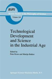 Technological Development and Science in the Industrial Age