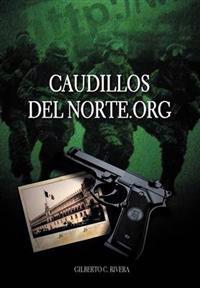 Caudillosdelnorte.org