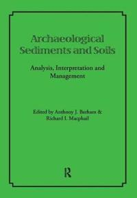 Archaeological Sediments and Soils