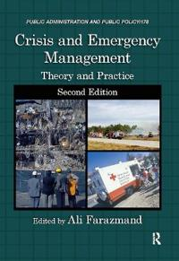 Crisis and Emergency Management: Theory and Practice
