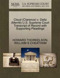 Cloud (Clarence) V. Deitz (Merritt) U.S. Supreme Court Transcript of Record with Supporting Pleadings