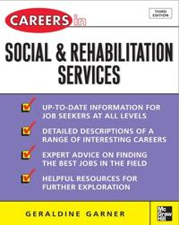 Careers in Social and Rehabilitation Services