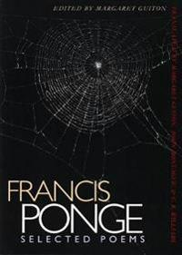 Selected Poems - Francis Ponge