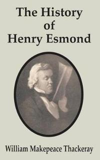 The History of Henry Esmond