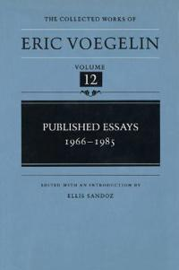 The Collected Works of Eric Voegelin