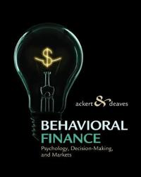 Behavioral Finance: Psychology, Decision-Making, and Markets