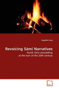 Revoicing Sami Narratives