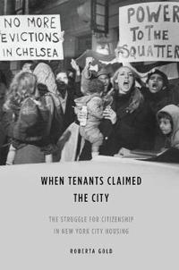 When Tenants Claimed the City