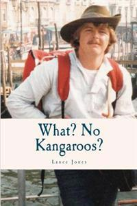 What? No Kangaroos?