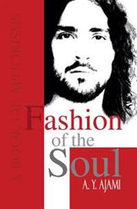 Fashion of the Soul: A Book of Aphorisms